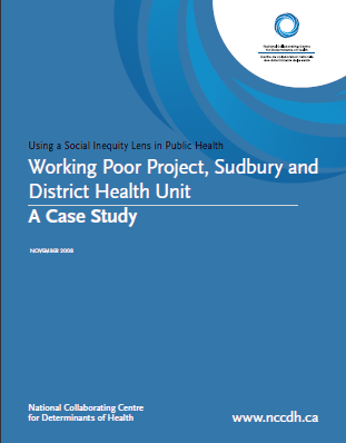 Working poor project, sudbury and district health unit: A case study
